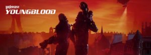 Wolfenstein Youngblood Guide