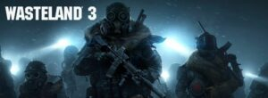Wasteland 3 Guide, Walkthrough