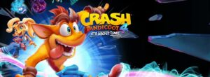 Crash 4: Crash - Levels, Fähigkeiten Crash Bandicoot 4 guide, walkthrough